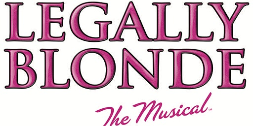 Legally Blonde - Saturday Performance