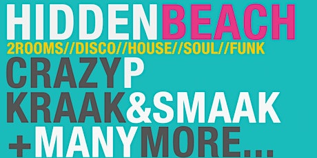 Crazy P (Sound System) // Kraak & Smaak // Femi Fem @ HiddenBeach tickets