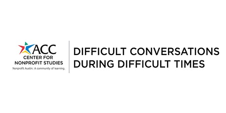 Difficult Conversations During Difficult Times tickets