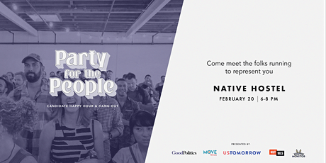 Party For The People: Candidate Happy Hour & Hang Out tickets