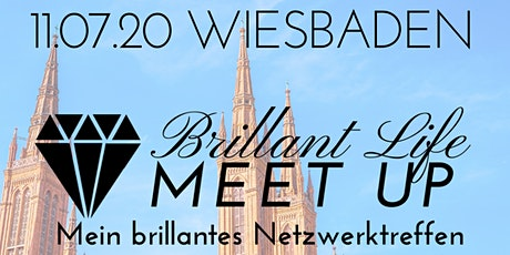 Brillant Life Meet up - WIESBADEN Tickets