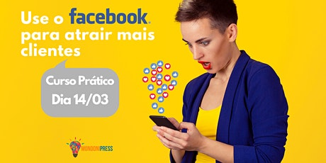 Use o Facebook para atrair mais clientes ingressos