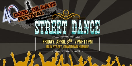 GOOD OIL DAYS BLOWOUT STREET DANCE tickets