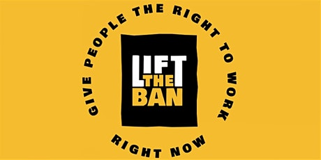 Lift the Ban - Coalition Gathering tickets