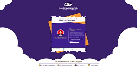 "Startup Talk #48 ""Implementasi AI dan Big Data di Indonesia"" tickets"