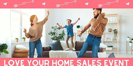 Love Your Home Sales Event tickets