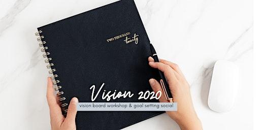 Vision 2020: Vision Board Workshop & Goal Setting Social