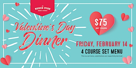 Valentine's Day Dinner @ The Wooden Spoon tickets