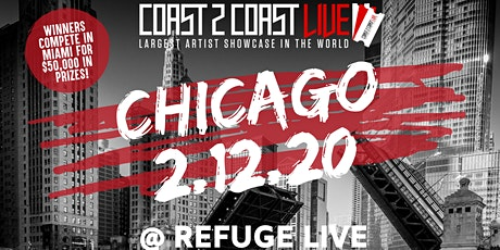 Coast 2 Coast LIVE Artist Showcase Chicago Edition - $50K in Prizes! tickets