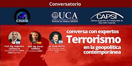 Conversatorio: Terrorismo en la geopolítica contemporánea entradas