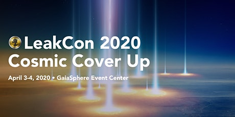 LeakCon 2020: Cosmic Cover-Up tickets