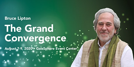 The Grand Convergence with Bruce Lipton tickets