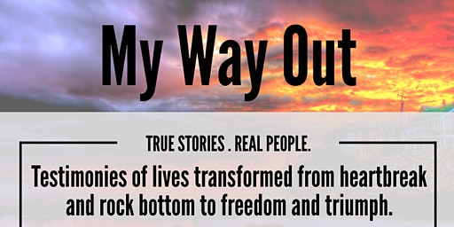 Tuesday's Testimony: My Way Out