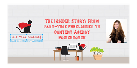 The Insider Story: From Accidental Freelancer to Content Agency Powerhouse tickets