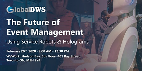 The Future of Event Management Using Service Robots & Holograms tickets