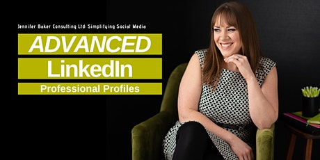 Advanced LinkedIn Professional Profiles | Social Media Workshop tickets