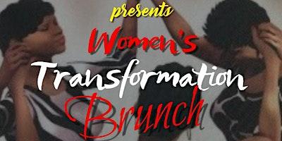 Women's Transformation Brunch  ( Biblical)