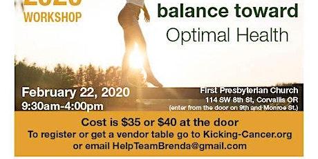 Tipping the balance toward Optimal Health tickets
