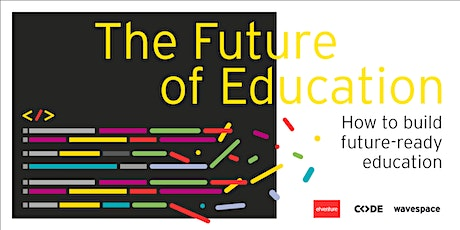 The Future of Education tickets