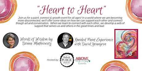 Heart to Heart - A grow, paint & connect event! tickets