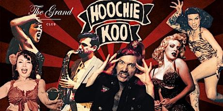 The Hoochie Koo tickets