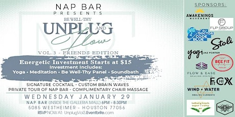"""""""Be Well-Thy"""" Unplug & Flow Vol. 3 presented by Nap Bar X Friends! tickets"""
