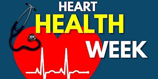 HEART HEALTH WEEK