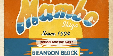 Cafe Mambo Ibiza Classics London Rooftop Brunch Party tickets