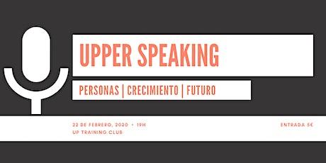 UPPER SPEAKING entradas