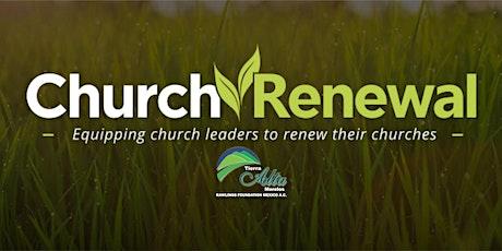 Church Renewal / Tierra Alta Morelos (Asistencia 2 días) entradas