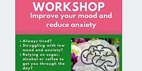 Improve your mood and anxiety workshop tickets