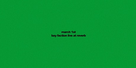 Bay Faction at Reverb Lounge tickets
