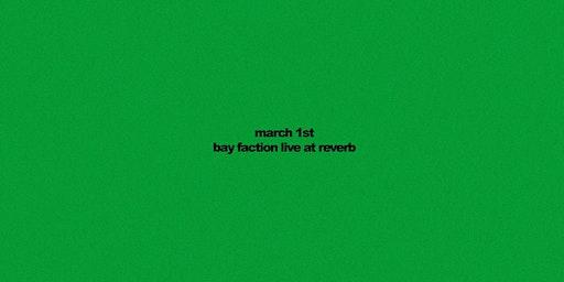Bay Faction at Reverb Lounge
