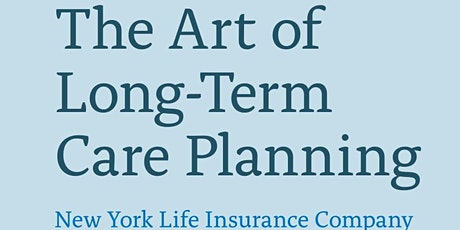 The Art of Long Term Care Planning tickets
