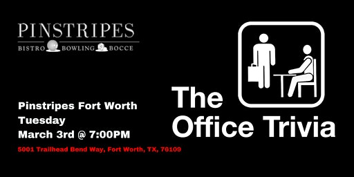 The Office Trivia at Pinstripes Fort Worth