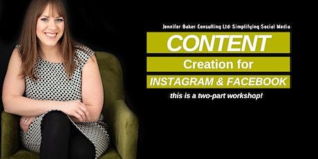 Content Creation for Instagram & Facebook | Social Media Workshop tickets