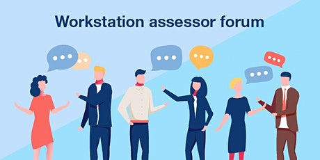 POSTPONED - Workstation Assessor Forum tickets