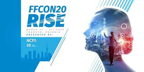 2020 Fintech & Financing Conference RISE March 23-24, Toronto (#FFCON20) tickets