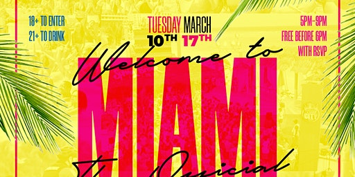 Welcome To Miami : The Official College Day Party