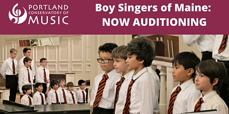 Boy Singers of Maine Auditions tickets