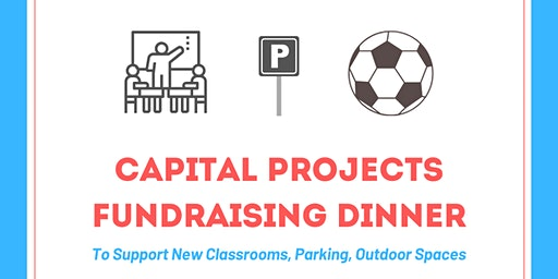 Capital Projects Fundraiser Dinner