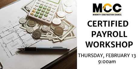 Certified Payroll Workshop - February 13, 2020 tickets