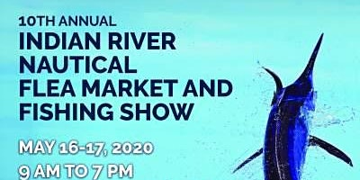 10th Annual Indian River Nautical Flea Market and Fishing Show