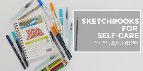 Sketchbooks for Self-Care tickets