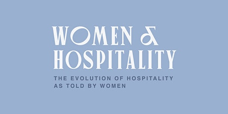 Women and Hospitality tickets