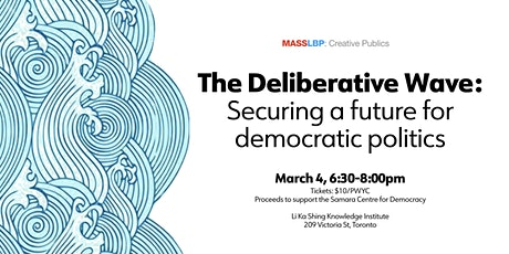 The Deliberative Wave: Securing a future for democratic politics tickets