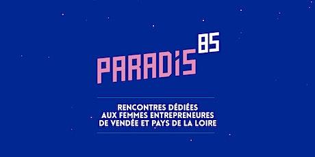 Paradis85 #6 : Femmes Entrepreneures du Pays de La loire billets