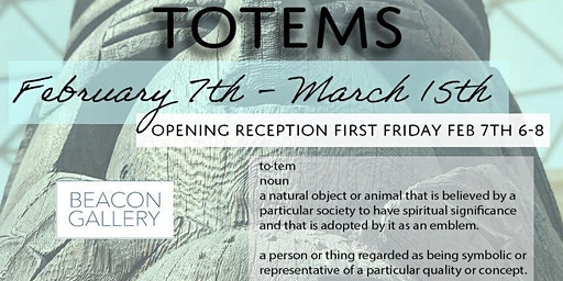 Beacon Gallery Presents: Totems