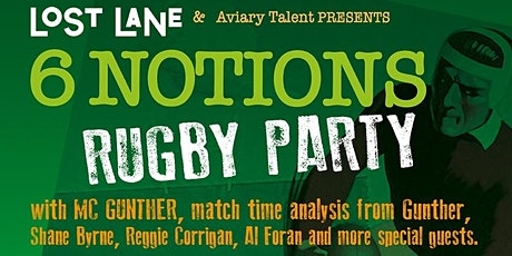6 Notions Rugby Party with Gunther and Shane Byrne tickets