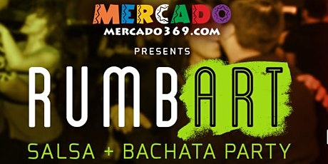 RumbArt! Salsa + Bachata Party tickets